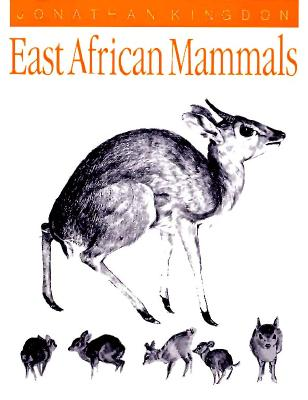 East African Mammals: An Atlas of Evolution in Africa, Volume 3, Part C: Bovids - Kingdon, Jonathan