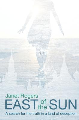 East of the Sun - Rogers, Janet