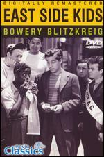 East Side Kids: Bowery Blitzkrieg