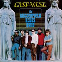 East-West - The Butterfield Blues Band