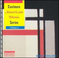 Eastman American Music Series, Vol. 2 - Bonita Boyd (flute); Eastman Musica Nova; Jan DeGaetani (mezzo-soprano); John Beck (marimba); Philip West (horn);...