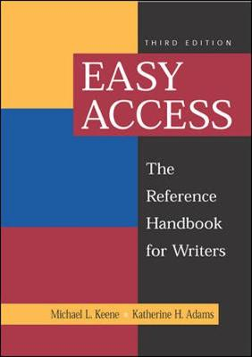 Easy Access: The Reference Handbook for Writers - Keene, Michael L