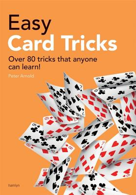 Easy Card Tricks - Arnold, Peter