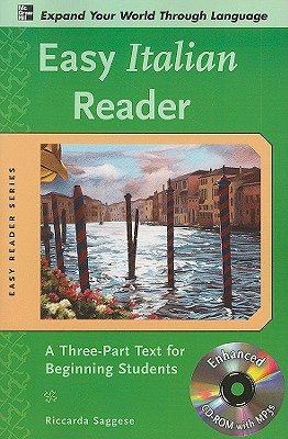 Easy Italian Reader: A Three-Part Text for Beginning Students - Saggese, Riccarda
