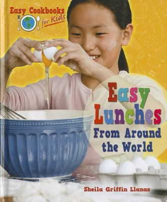Easy Lunches from Around the World - Llanas, Sheila Griffin