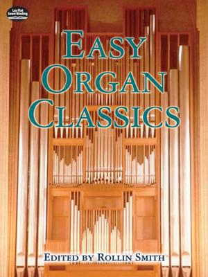 Easy Organ Classics - Smith, Rollin (Editor)