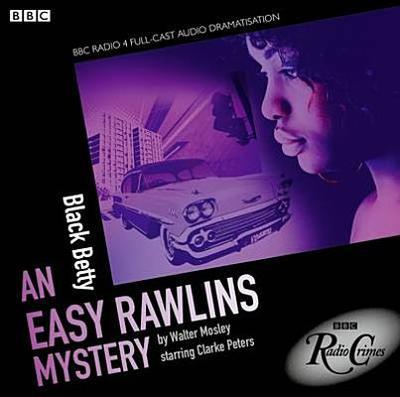 Easy Rawlins: Black Betty - Mosley, Walter