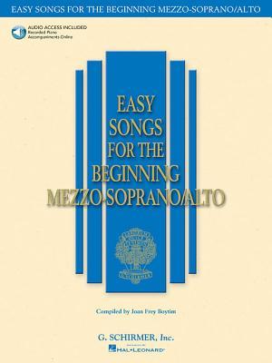 Easy Songs for the Beginning Mezzo-Soprano/Alto - Hal Leonard Corp (Creator), and Boytim, Joan Frey (Editor)