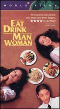 Eat Drink Man Woman - Ang Lee
