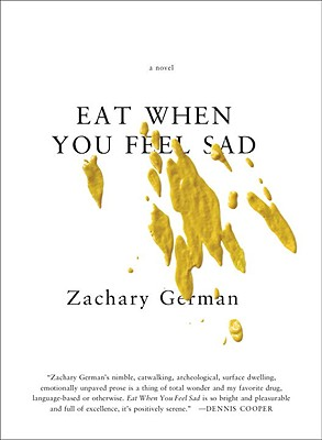 Eat When You Feel Sad - German, Zachary