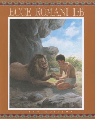 Ecce Romani Level 2b Student Edition (Softcover) 2005c -