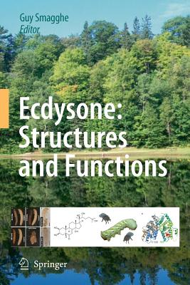 Ecdysone: Structures and Functions - Smagghe, Guy (Editor)