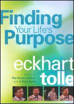 Eckhart Tolle: Finding Your Life's Purpose