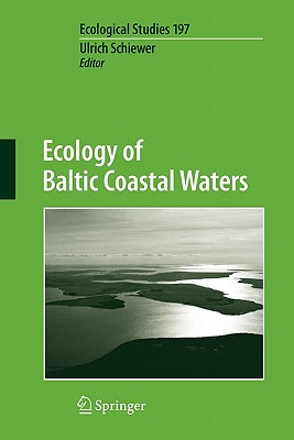 Ecology of Baltic Coastal Waters - Schiewer, Ulrich (Editor)