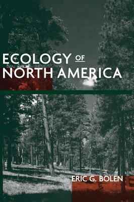 Ecology of North America - Bolen, Eric G