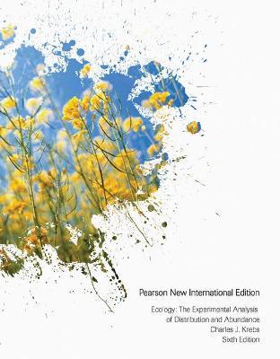 Ecology: The Experimental Analysis of Distribution and Abundance - Krebs, Charles J.