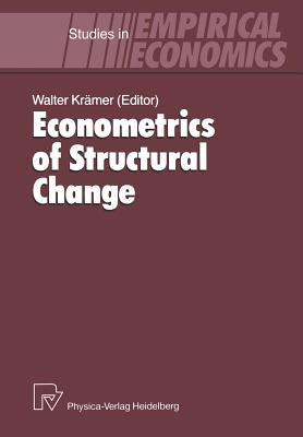 Econometrics of Structural Change - Krämer, Walter (Editor)