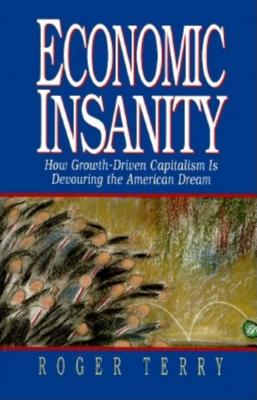 Economic Insanity - Terry, Roger