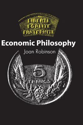 Economic Philosophy - Robinson, Joan