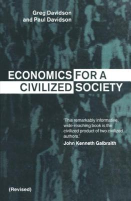 Economics for a Civilized Society - Davidson, Greg, and Davidson, Paul