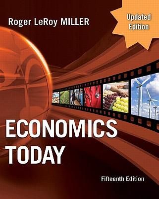 Economics Today - Miller, Roger LeRoy