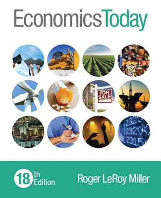 Economics Today - Miller, Roger LeRoy