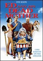 Ed and His Dead Mother - Jonathan Wacks
