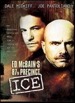 Ed McBain's 87th Precinct: Ice - Bradford May
