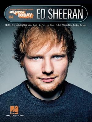 Ed Sheeran: E-Z Play Today Volume 84 - Ed Sheeran