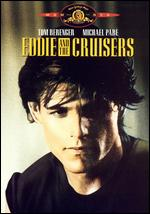 Eddie and the Cruisers - Martin Davidson