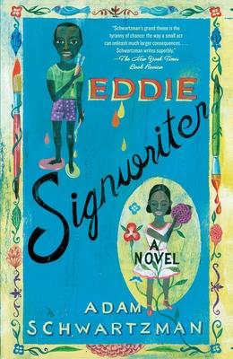 Eddie Signwriter - Schwartzman, Adam