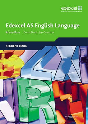 Edexcel AS English Language Student Book - Ross, Alison