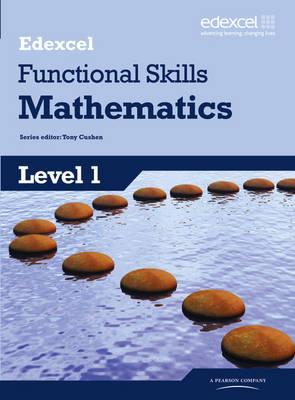 Edexcel Functional Skills Mathematics Level 1 Student Book - Cushen, Tony (Editor)
