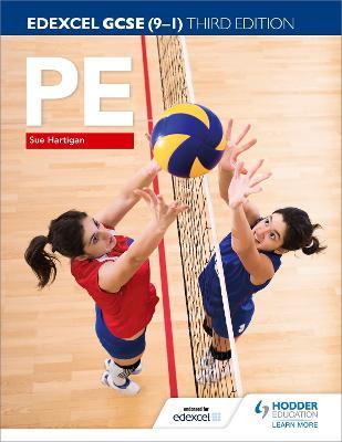 Edexcel GCSE (9-1) PE Third Edition - Hartigan, Sue