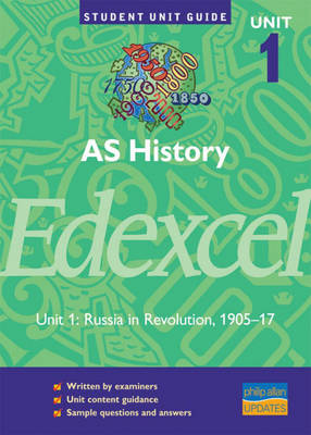 Edexcel History AS: Russia in Revolution Unit 1: Option 5(b): Russia and Revolution 1905-1917 - Mitchell, Andrew, and Murphy, D. (Editor)