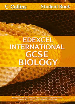 Edexcel International GCSE Biology Student Book - Sunley, Chris, and Kearsey, Sue, and Briggs, Andrew