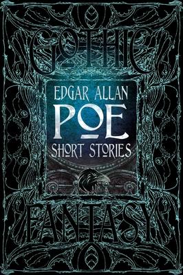 Edgar Allan Poe Short Stories - Poe, Edgar Allan, and Semtner, Christopher (Foreword by)