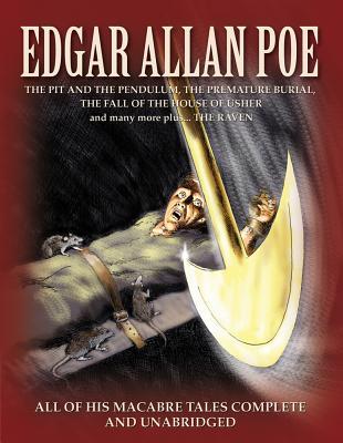 Edgar Allan Poe: The Best of His Macabre Tales Complete and Unabridged - Poe, Edgar Allan