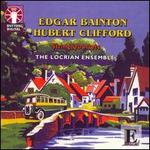 Edgar Bainton, Hubert Clifford: String Quartets