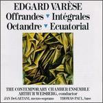 Edgard Var�se: Offrandes; Int�grales; Octandre; Ecuatorial
