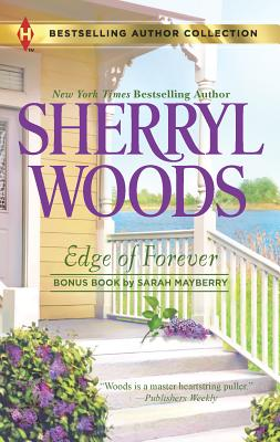 Edge of Forever - Woods, Sherryl, and Mayberry, Sarah (Contributions by)