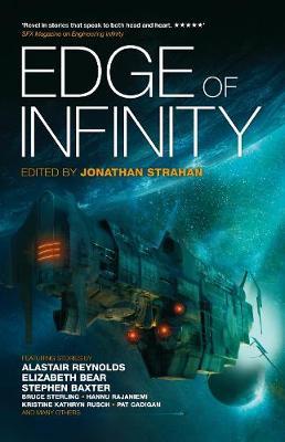 Edge of Infinity - Strahan, Jonathan (Editor), and Hamilton, Peter F., and Reynolds, Alastair