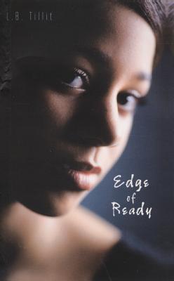 Edge of Ready - Tillit, L B