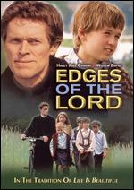 Edges of the Lord - Yurek Bogayevicz