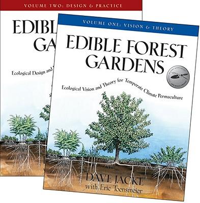 Edible Forest Gardens - Jacke, Dave, and Toensmeier, Eric