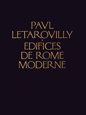 Edifices de Rome Moderne - Letarouilly, Paul
