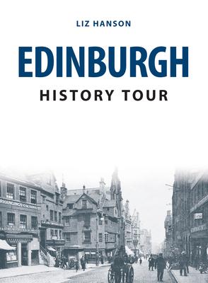 Edinburgh History Tour - Hanson, Liz