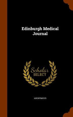 Edinburgh Medical Journal - Anonymous