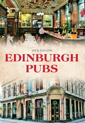 Edinburgh Pubs - Gillon, Jack
