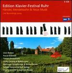 Edition Klavier-Festival Ruhr: H�ndel, Mendelssohn & Neue Musik